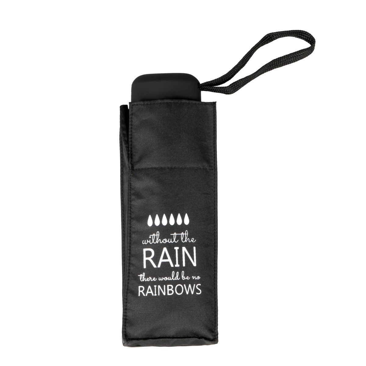 Without The Rain There Would Be No Rainbows Slogan Mini Compact Umbrella (51031)