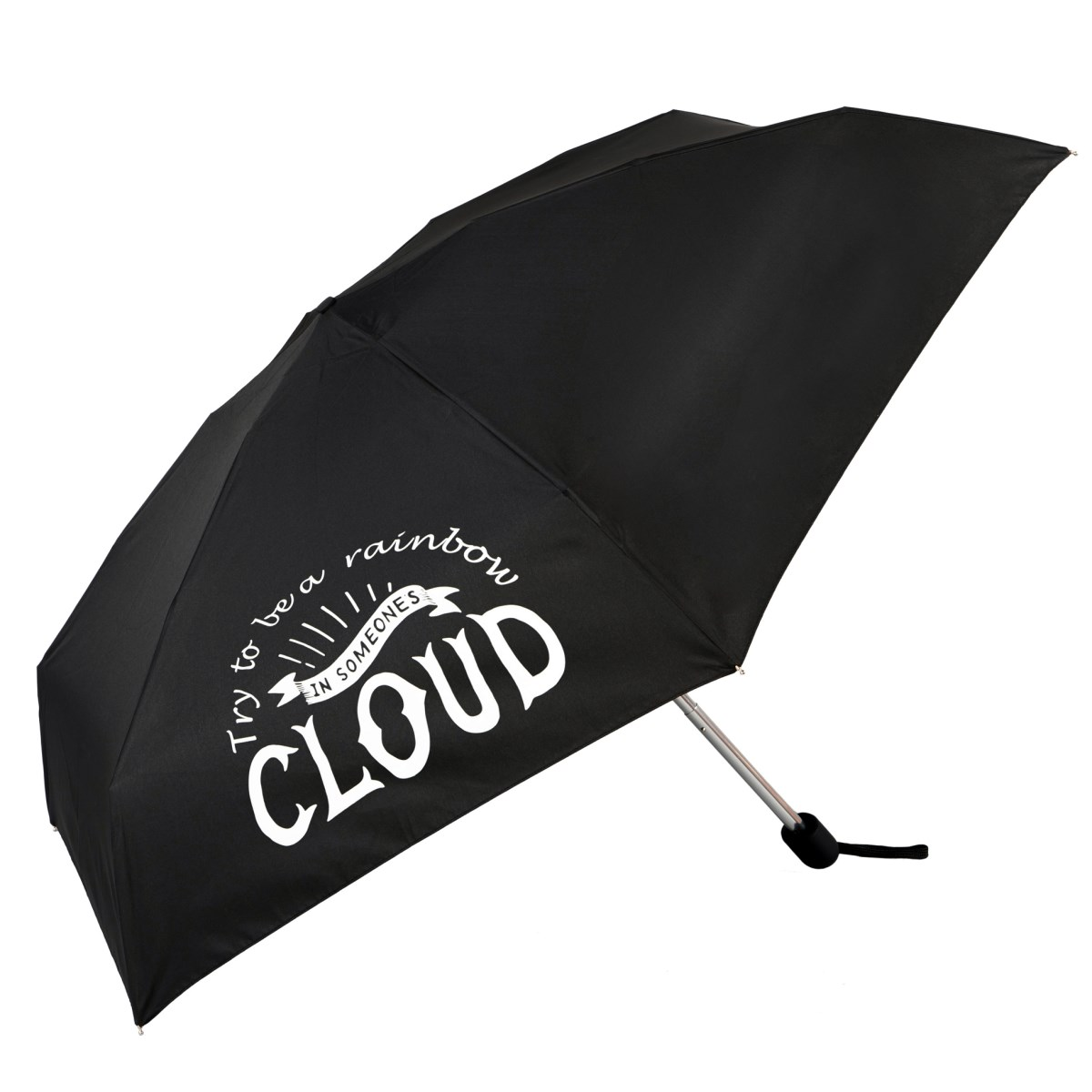 Try To Be A Rainbow In Someone Elses Cloud Slogan Mini Compact Umbrella (51031)