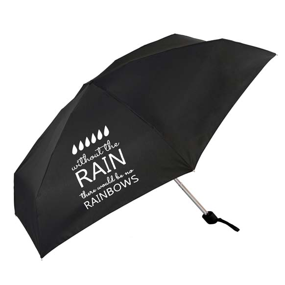 Without The Rain There Would Be No Rainbows Slogan Compact Umbrella (51031)