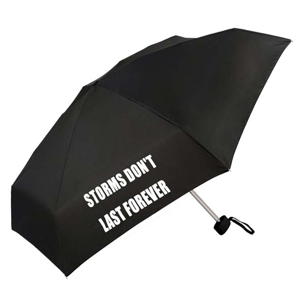 Storms Don't Last Forever Slogan Compact Umbrella (51031)