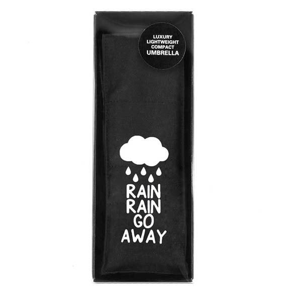 Rain Rain Go Away Slogan Compact Umbrella (51031)